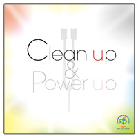 Clean up & Power up (クリーンアップ&パワーアップ)