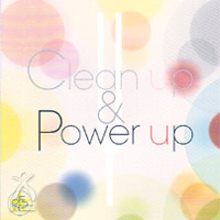 Clean up & Power up