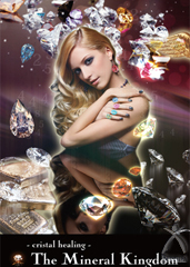 The Mineral Kingdom -Crystal Healing-
